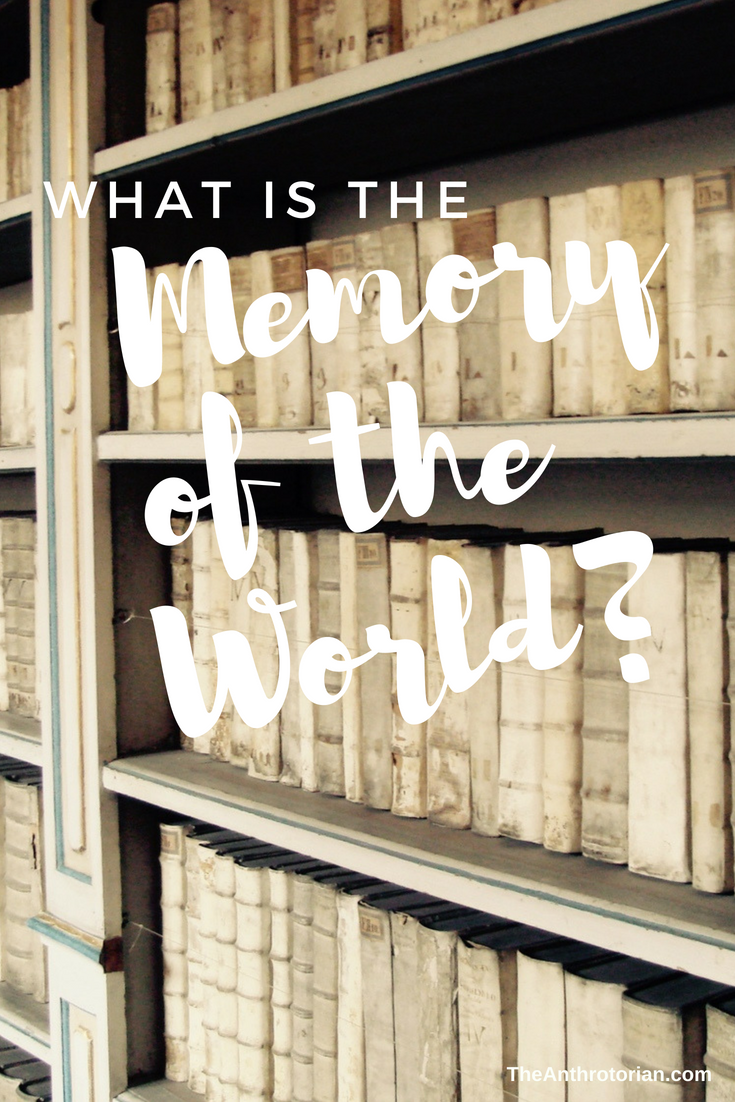 What is the Memory of the world?