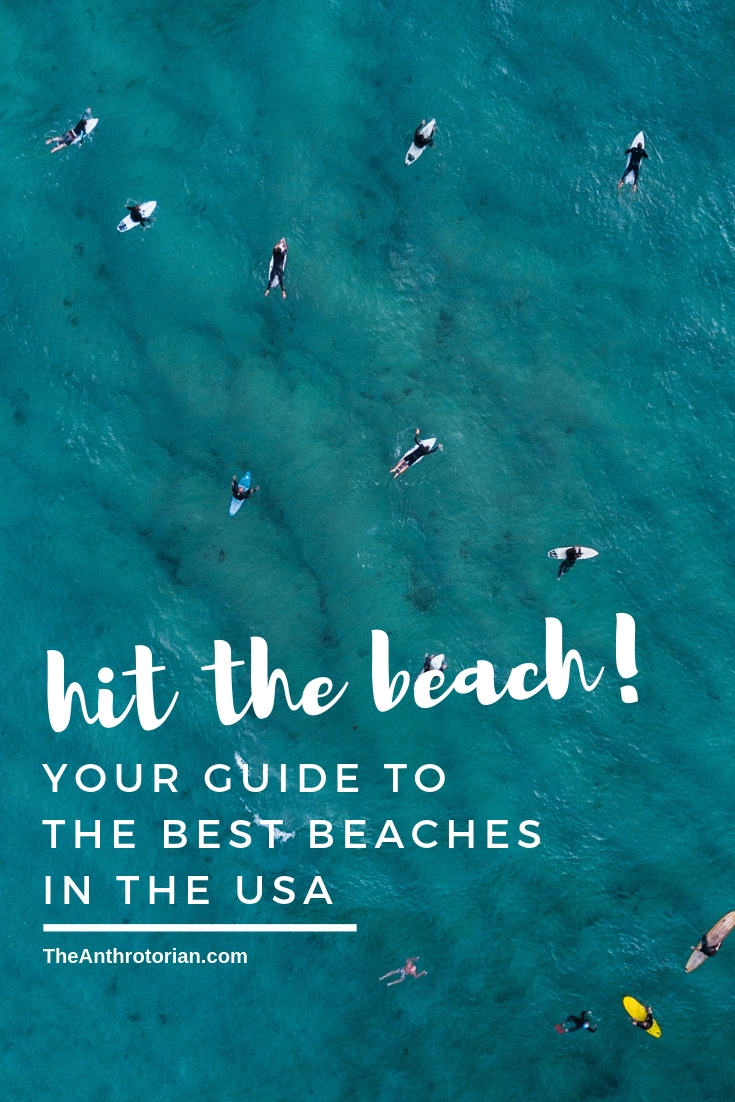 Your guide to the best beaches in America