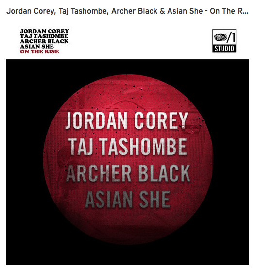 (Click image) to check out a teaser from my upcoming song 'Do It All Night' with the Dr Pepper One of A Kind Studio EP by four emerging musicians - Taj Tashombe, Jordan Corey, Archer Black and Asian She. Be sure to check back for the full versions when On The Rise drops Wednesday, 8/6.