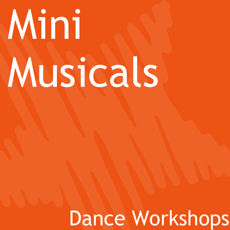 Mini Musicals Dance Workshops