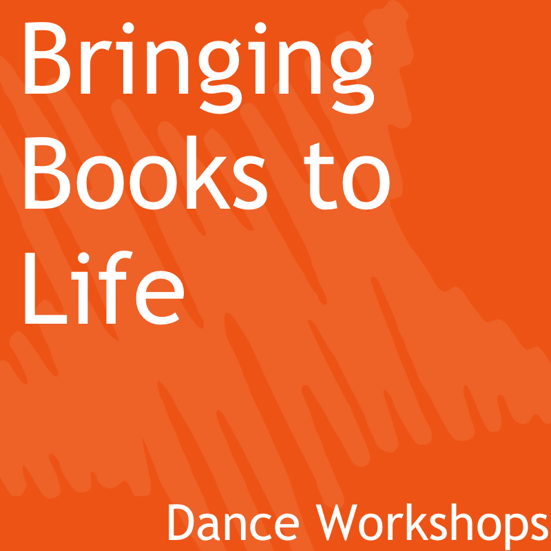 Bringing Books to Life Dance Workshops
