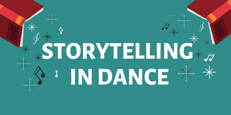 Storytelling in Dance