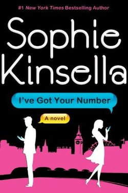 I've Got Your NUmber by Sophia Kinsella