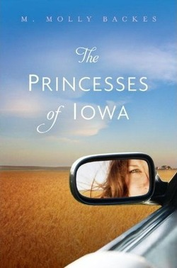 The Princesses of Iowa by M. Molly Backes