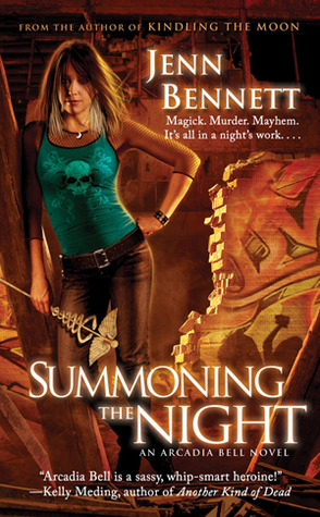 Summoning the Night by Jenn Bennett (Arcadia Bell #2)