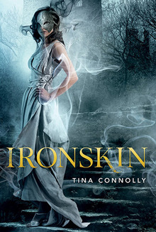 Ironsking by Tina Connelly | A Review on ClearEyesFullShelves.com