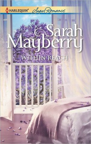 Within Reach by Sarah Mayberry on Clear Eyes, Full Shelves