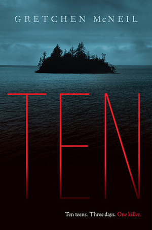 Ten by Gretchen McNeil on Clear Eyes, Full Shelves