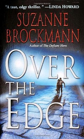 Over the Edge* by Suzanne Brockmann