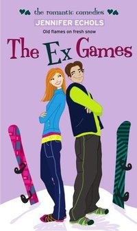 Ex Games by Jennifer Echols