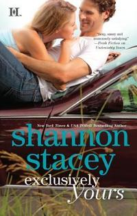 Exlusively Yours by Shannon Stacey