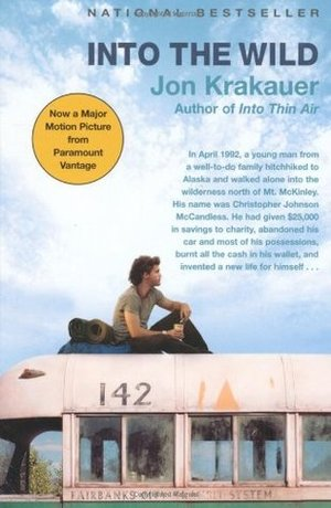 Into the Wild by Jon Krakauer - On Clear Eyes, Full Shelves