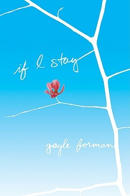 Win Our Stuff: If I Stay by Gayle Forman - Clear Eyes, Full Shelves