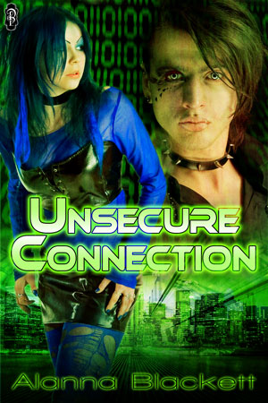 Unsecure Connection by Alanna Blackett - List-O-Rama: Quickies on Clear Eyes, Full Shelves