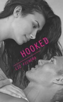 Hooked by Liz Fichera (US Cover)