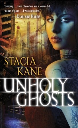 Celebrating Difficult Characters on Clear Eyes, Full Shelves | Unholy Ghosts by Stacia Kane