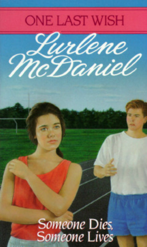 Someone Dies, Someone Lives by Lurlene McDaniel | Clear Eyes, Full Shelves