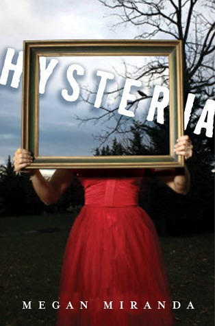 Hysteria by Megan Miranda | Clear Eyes, Full Shelves