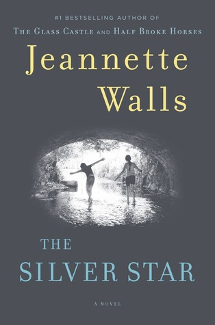 The Silver Star by Jeanette Walls (June 2013)