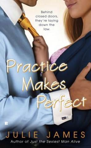 Practice Makes Perfect by Julie James | Reviewed on Clear Eyes, Full Shelves