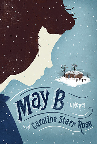 May B. by Carolyn Starr Rose