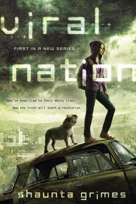 Viral Nation by Saunta Grimes (July 2013, Berkley Trade)