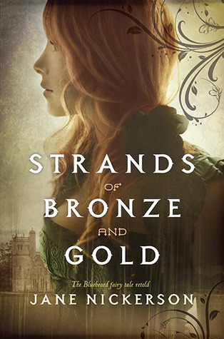 Strands of Bronze and Gold by Jane Nickerson | Reviewed on Clear Eyes, Full Shelves | cleareyesfullshelves.com