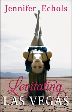 Levitating Las Vegas by Jennifer Echols | Reviewed on Clear Eyes, Full Shelves