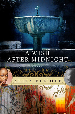 A Wish After Midnight by Zetta Elliott (2009)