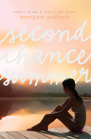 Second Chance Summer by Morgan Matson Amazon | Goodreads