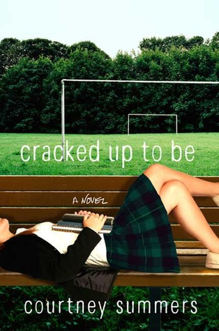 Cracked Up to Be by Courtney Summers Amazon | Goodreads