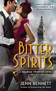 Bitter Spirits by Jenn Bennett (Jan. 2014, Berkley)