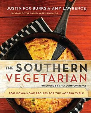 The Southern Vegetarian by Justin Fox Burks and Amy Lawrence Amazon | Goodreads