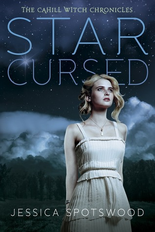 Star Cursed by Jessica Spotswood Amazon | Goodreads