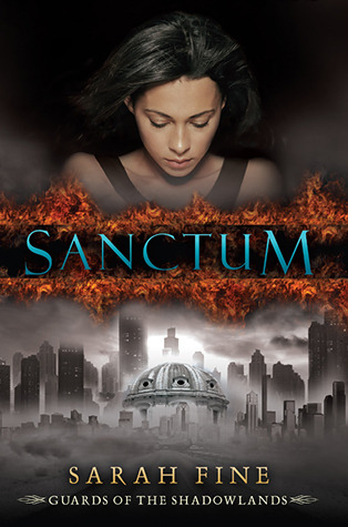 Sanctum by Sarah Fine   Amazon  |  Goodreads  |  Sarah's Review
