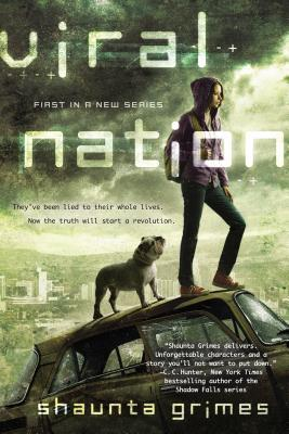 Viral Nation by Shaunta Grimes | Reviewed on Clear Eyes, Full Shelves