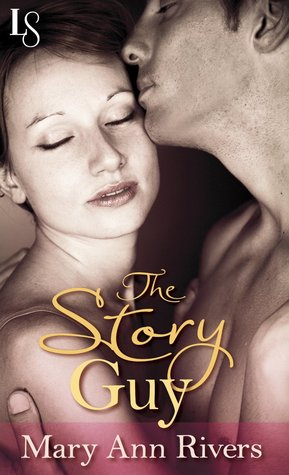 The Story Guy by Mary Ann Rivers | Reviewed on Clear Eyes, Full Shelves