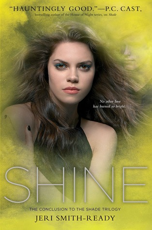 Shine (Shade #3) by Jeri Smith-Ready (Audio) Amazon | Goodreads