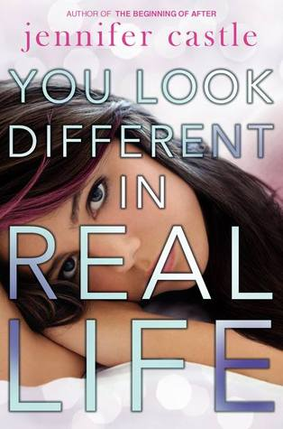 You Look Different in Real Life by Jennifer Castle Review | Amazon | Goodreads