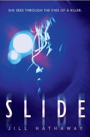 Slide by Jill Hathaway Amazon | Goodreads