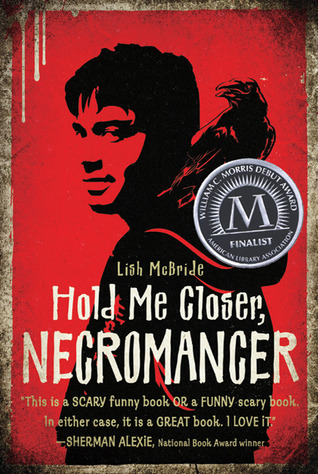 Hold Me Closer, Necromancer by Lish McBride Review | Amazon | Goodreads