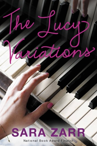 The Lucy Variations by Sara Zarr CEFS Podcast | Amazon | Goodreads