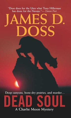 Dead Soul by James D. Doss Amazon | Goodreads