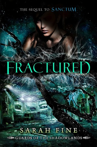 Fractured by Sarah Fine (Oct. 29) Amazon | Goodreads