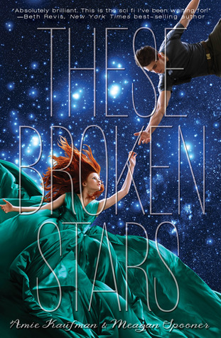 There Broken Stars by Amie Kaufman & Megan Spooner (Nov. 2013) Amazon | Goodreads