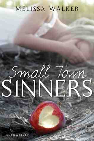 Book: Small Town Sinners by Melissa Walker Why: What her parents & church define as sinful and wrong, Lacey Anne Byer finds are not so simple. CEFS Review | Amazon | Goodreads
