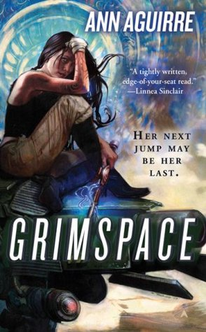 Grimspace by Ann Aguirre | Clear Eyes, Full Shelves