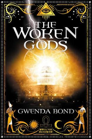 The Woken Gods by Gwenda Bond | Clear Eyes, Full Shelves