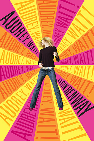 Audrey, Wait! by Robin Benway Podcast | Amazon | Goodreads