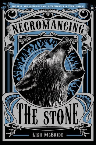 Necromancing the Stone by Lish McBride (Audio) Amazon | Goodreads